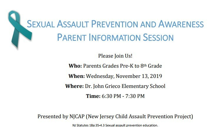 Sexual Assault Prevention and Awareness Parent Information Session: Parents Grades Pre-K to 8th- Wednesday, November 13, 2019
